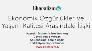 Ekonomik Özgürlükler ve Yaşam Kalitesi Arasındaki İlişki