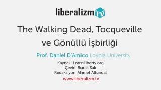 The Walking Dead, Tocqueville ve Gönüllü İşbirliği