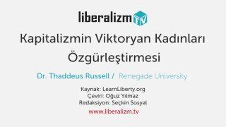 Kapitalizmin Viktoryan Kadınları Özgürleştirmesi