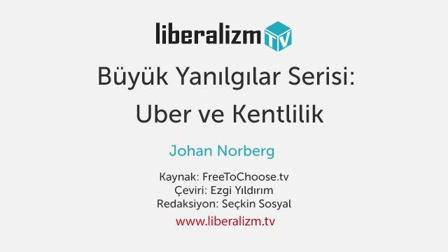 Büyük Yanılgılar Serisi: Uber ve Kentlilik