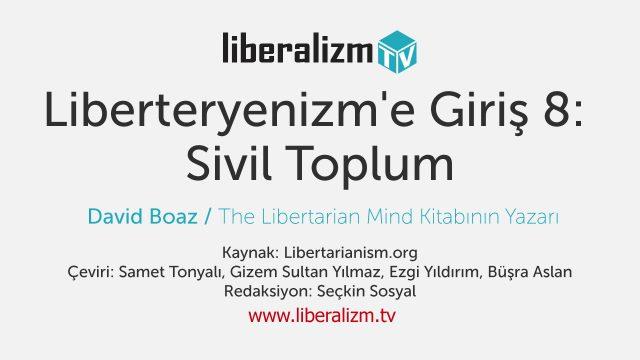 Liberteryenizm'e Giriş 8: Sivil Toplum