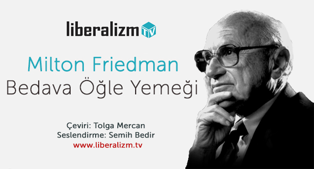 Milton Friedman Bedava Öğle Yemeği