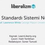 Altın Standardı Sistemi Nedir?