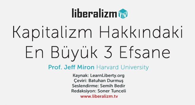 Harvard Profesörü Miron Anlatıyor: Kapitalizm Hakkında En Büyük 3 Efsane