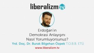 Erdoğan'ın Demokrasi Anlayışı