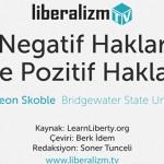 Negatif Haklar ve Pozitif Haklar