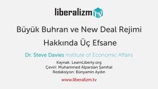 Büyük Buhran ve New Deal Rejimi Hakkında Üç Efsane