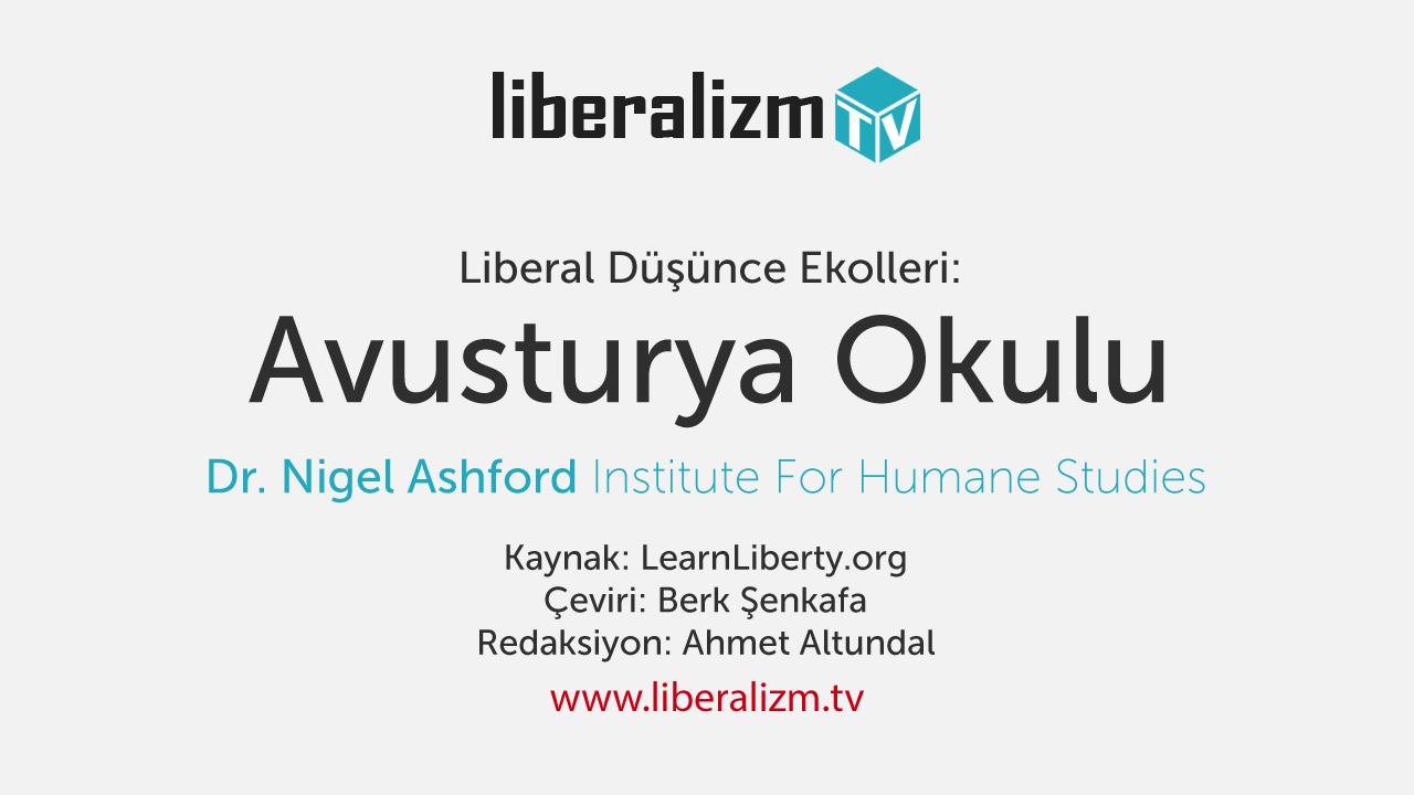Liberal Düşünce Ekolleri: Avusturya Okulu