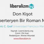 Don Kişot Liberteryen Bir Roman Mı?