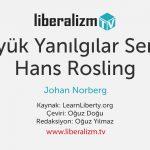 Büyük Yanılgılar Serisi: Hans Rosling