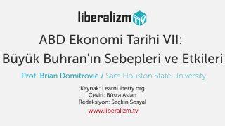ABD Ekonomi Tarihi VII: Büyük Buhran'ın Sebepleri ve Etkileri