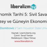 Abd Ekonomik Tarihi 5: Sivil Savaş Öncesi Kuzey ve Güneyin Ekonomileri