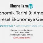 Abd Ekonomik Tarihi 9: Amerika'nın Küresel Ekonomiye Geçişi