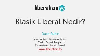 Klasik Liberal Nedir?