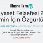 Siyaset Felsefesi 2:  Kimin İçin Özgürlük?